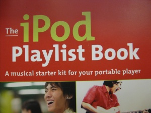 The iPod Playlist Book by Cliff Colby